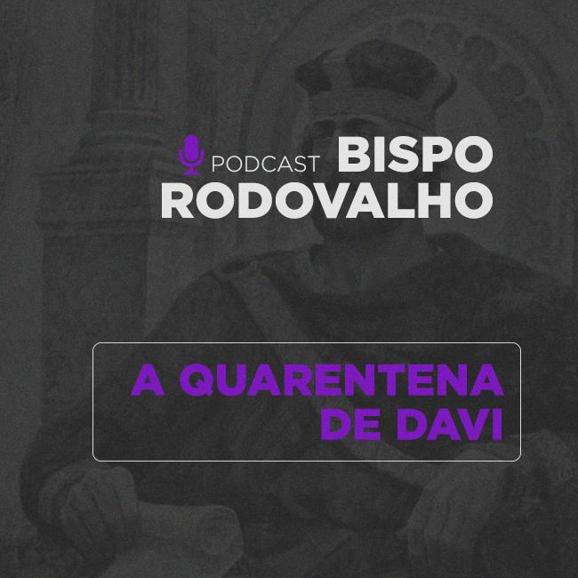 A Quarentena de Davi